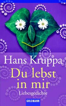 Du lebst in mir: Liebesgedichte - Hans Kruppa