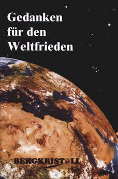 Gedanken für den Weltfrieden - Martin Fieber