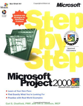 Microsoft® Project 2000 Step by Step (EU-Step by Step) - Chatfield, Carl