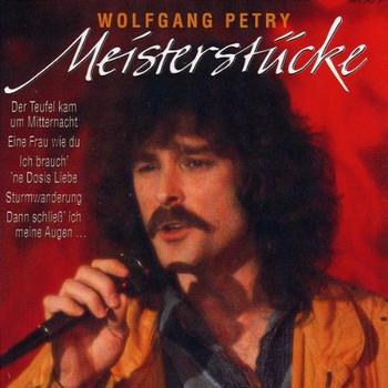 Wolfgang Petry - Meisterstücke