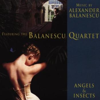 Balanescu Quartet - Angels & Insects