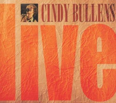 Cindy Bullens - Live