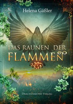 Das Raunen der Flammen - Helena Gäßler  [Taschenbuch]