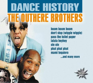 the Outhere Brothers - Dance History [UK-Import]