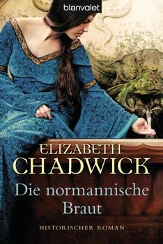 Die normannische Braut: Roman - Elizabeth Chadwick