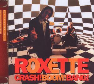 Roxette - Crash! Boom! Bang! (2009 Version)