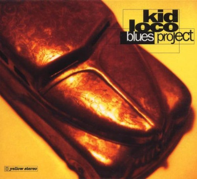 Kid Loco - The Blues Project