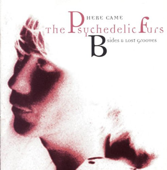 The Psychedelic Furs - B-Sides & Lost Grooves