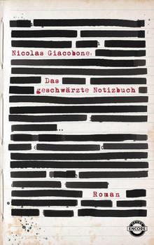 Das geschwärzte Notizbuch. Roman - Nicolas Giacobone  [Gebundene Ausgabe]