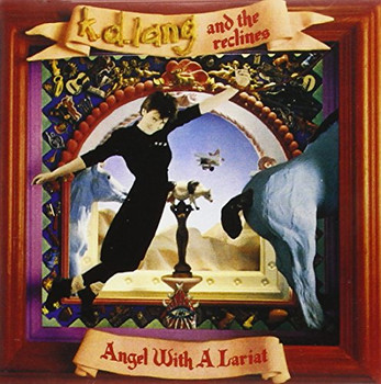 K.d. Lang - Angel With a Lariat