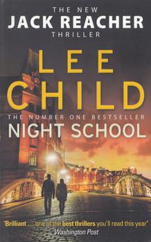 Jack Reacher 21: Night School - Lee Child [Paperback]