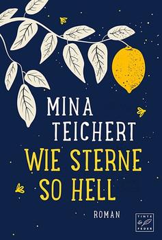 Wie Sterne so hell - Mina Teichert  [Taschenbuch]