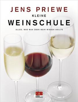 Kleine Weinschule: Alles, was man über Wein wissen sollte - Jens Priewe
