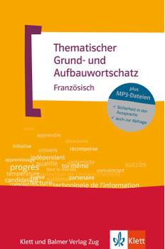 Thematischer Grund- und Aufbauwortschatz Französisch - Wolfgang Fischer