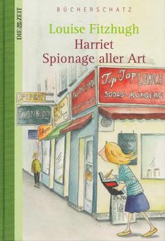 Harriet Spionage aller Art - Louise Fitzhugh [Gebundene Ausgabe]