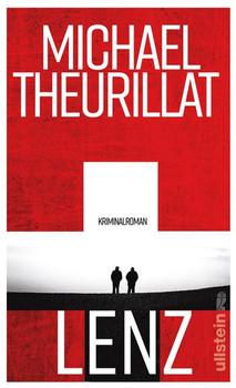 Lenz. Kriminalroman - Michael Theurillat  [Gebundene Ausgabe]