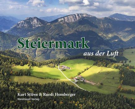 Steiermark aus der Luft - Kurt Stüwe  [Gebundene Ausgabe]
