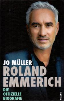 Roland Emmerich - Die offizielle Biografie - Jo Müller [Gebundene Ausgabe]