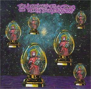 Legendary Pink Dots - The Maria Dimension