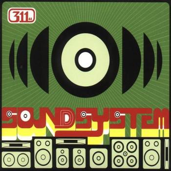 311 - Soundsystem