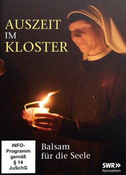 Auszeit im Kloster - Balsam für die Seele