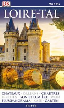 Vis-à-Vis Reiseführer Loire-Tal. mit Mini-Kochbuch zum Herausnehmen [Taschenbuch]