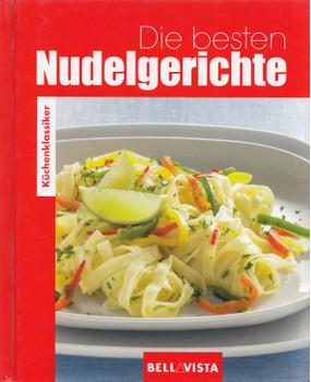 Küchenklassiker: Die besten Nudelgerichte [Gebundene Ausgabe]
