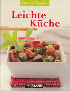 Essen & Genießen: Leichte Küche [Broschiert]