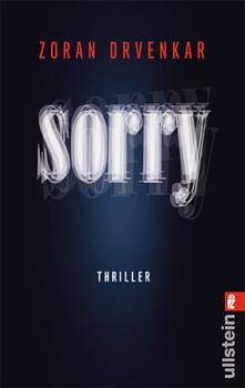 Sorry: Thriller - Zoran Drvenkar