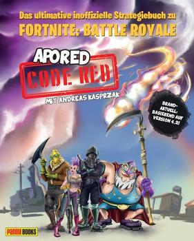 CODE RED: Das ultimative inoffizielle Strategiebuch zu Fortnite: Battle Royale - Andreas Kasprzak  [Gebundene Ausgabe]