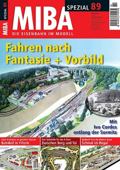 MIBA Spezial 89 - Fahren nach Fantasie + Vorbild - Miba
