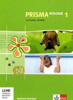 Prisma Biologie - Ausgabe Nordrhein-Westfalen: Prisma Biologie 1. Klasse 5/6. Nordrhein-Westfalen: Realschule, Gesamtschule: BD 1 - Manfred Bergau