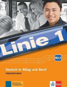 Linie 1 B2.2. Deutsch in Alltag und Beruf. Intensivtrainer Teil 2 [Taschenbuch]