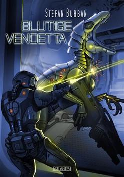 Der Ruul-Konflikt 12: Blutige Vendetta - Stefan Burban  [Taschenbuch]