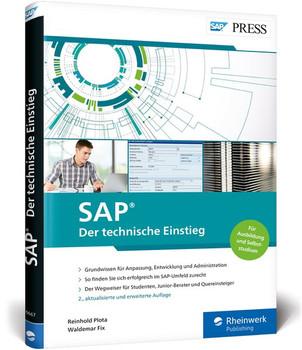 SAP – Der technische Einstieg. SAP-Technologien und Konzepte für Einsteiger: SAP GUI, ABAP, SAP HANA und vieles mehr - Reinhold Plota  [Taschenbuch]