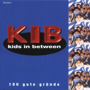 Kids in Between - 100 Gute Gründe