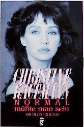 Normal müßte man sein. - Christine Kaufmann
