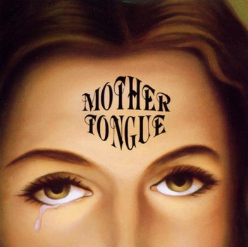 Mother Tongue - Broken