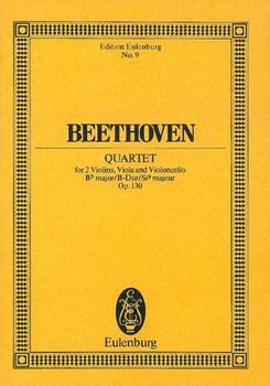Streichquartett B-Dur: op. 130. Streichquartett. Studienpartitur. (Eulenburg Studienpartituren)