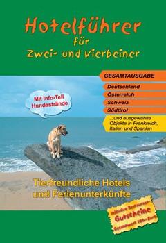 Hotelführer für Zwei- und Vierbeiner: Tierfreundliche Unterkünfte - Maria Keck