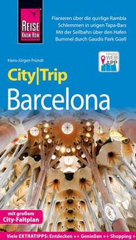 Reise Know-How CityTrip Barcelona mit 4 Stadtspaziergängen - Hans-Jürgen Fründt  [Taschenbuch]