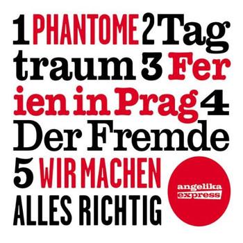 Angelika Express - Phantome (5-Track EP im Digipack)