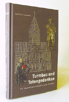 Turmbau und Totengedenken. Die Domfabrik zu Osnabrück im späten Mittelalter - Ralf M Guntermann [Gebundene Ausgabe]