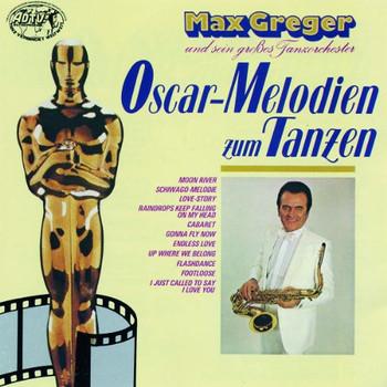 Max Greger - Oscar-Melodien Zum Tanzen