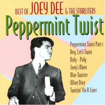 Joey Dee & The Starliters - Best of Joey Dee & The Starliters - Peppermint Twist