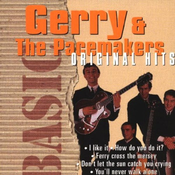 Gerry & the Pacemakers - Basic Original Hits