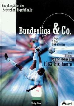 Bundesliga & Co. Zahlen. Bilder. Geschichten. 1963 bis heute. 1. Liga, 2. Liga DDR-Liga, Bd 2 - Hardy Grüne