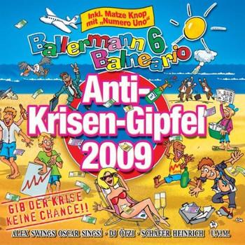 Various - Ballermann 6 Balneario Präsentiert Den Anti-Krisen