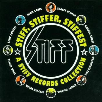 Various - Stiff,Stiffer,Stiffest