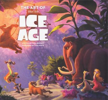 The Art of Ice Age - Tara Bennett [Hardcover]